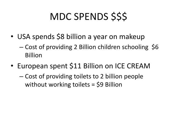 MDC SPENDS $$$
