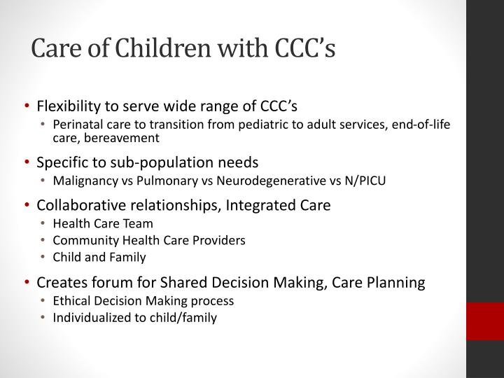 Care of Children with CCC's