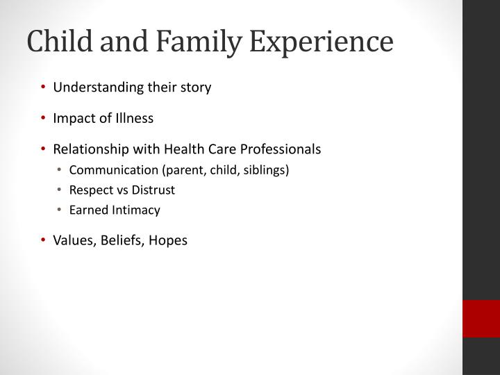 Child and Family Experience