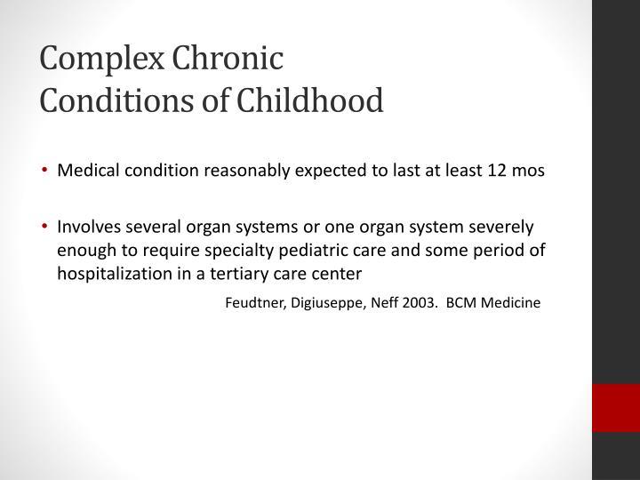 Complex Chronic