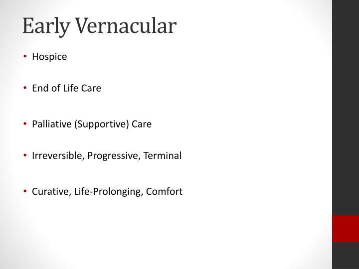 Early Vernacular