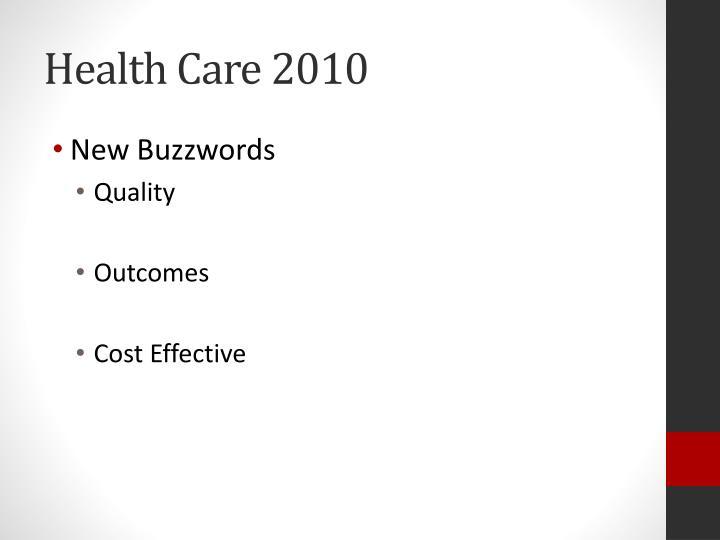 Health Care 2010