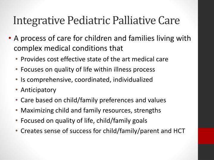 Integrative Pediatric Palliative Care