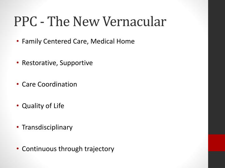 PPC - The New Vernacular