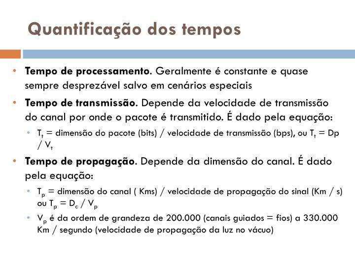 Quantificação dos tempos