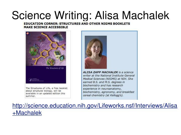 Science Writing: Alisa Machalek