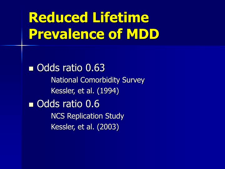 Reduced Lifetime Prevalence of MDD