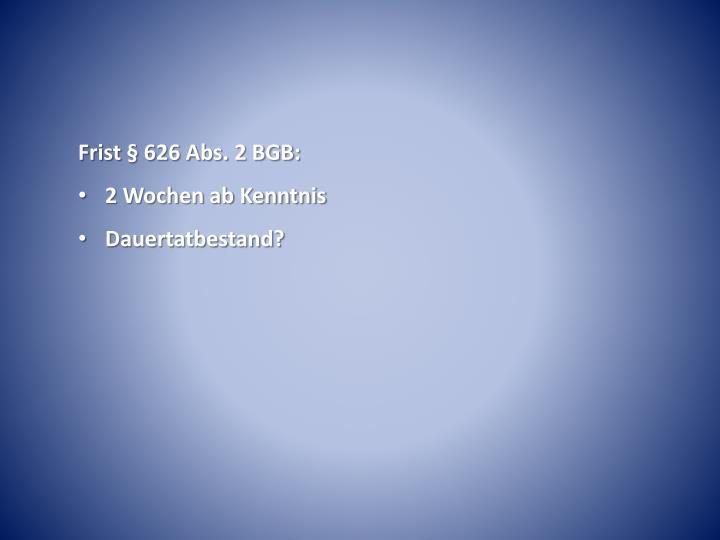 Frist § 626 Abs. 2 BGB: