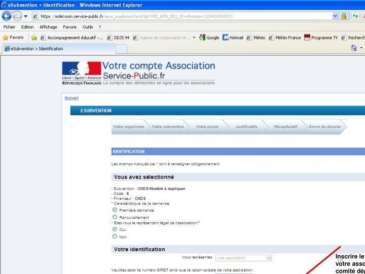 Inscrire le nom long de votre association (ex: comité départemental de basket-ball, ou Union Sportive  Section Judo)