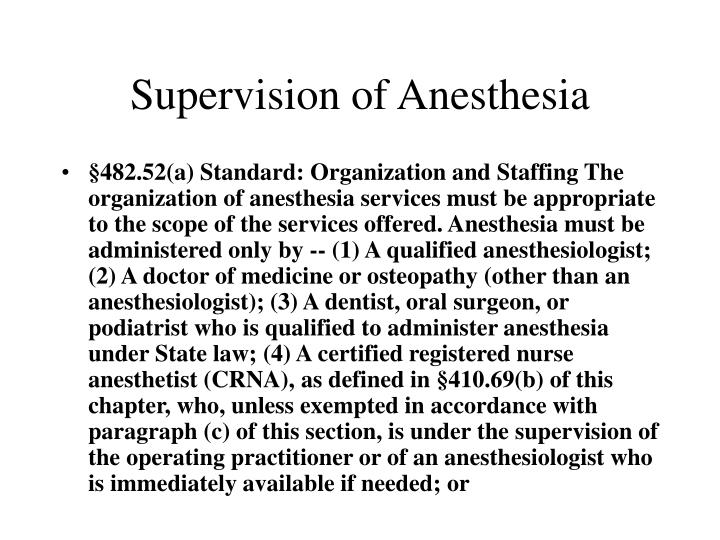 Supervision of Anesthesia