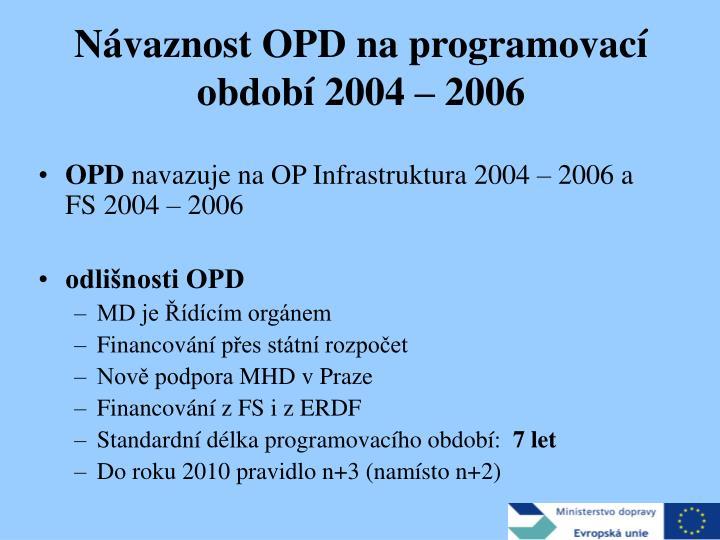 N vaznost opd na programovac obdob 2004 2006