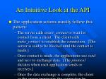 an intuitive look at the api