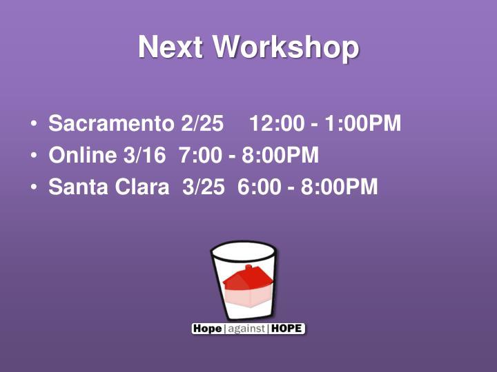 Next Workshop