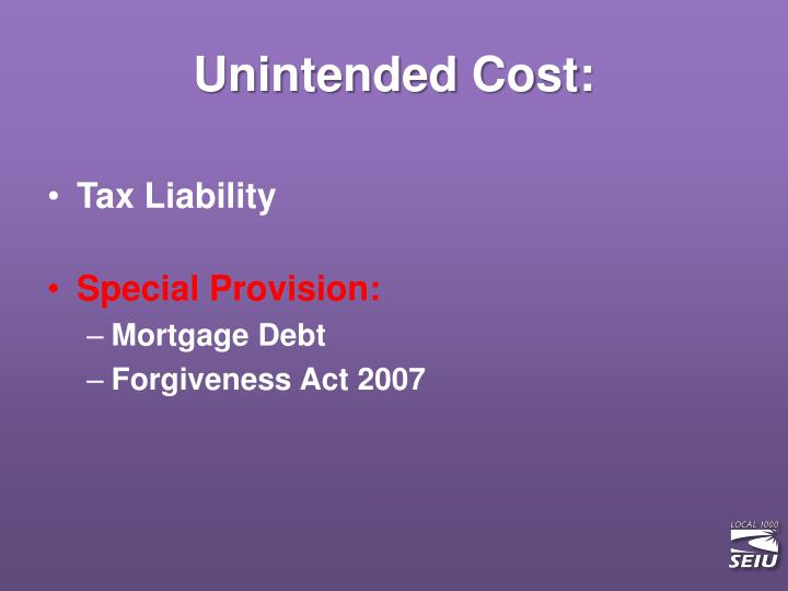 Unintended Cost: