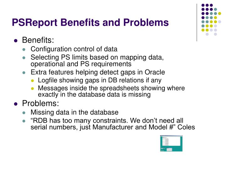 PSReport Benefits and Problems