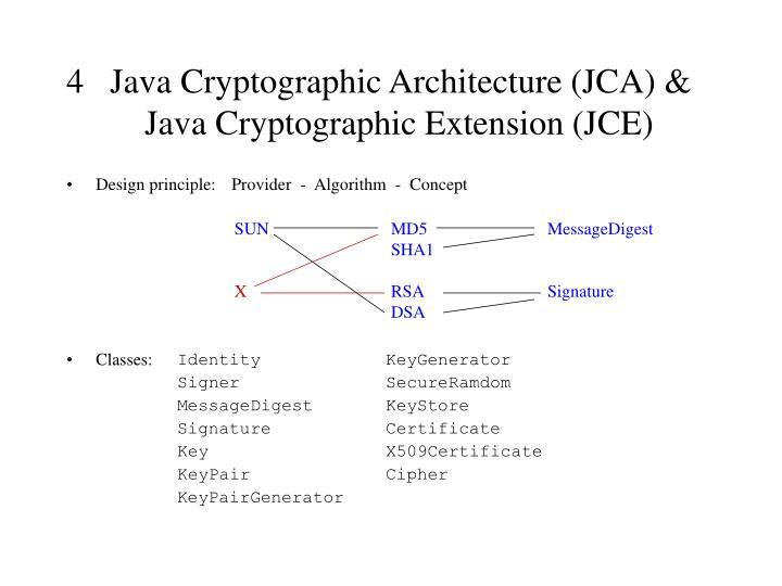4   Java Cryptographic Architecture (JCA) &
