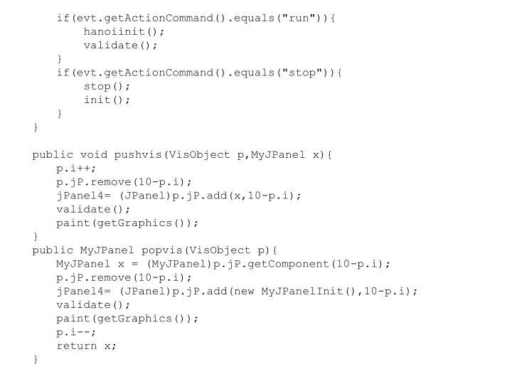 "if(evt.getActionCommand().equals(""run"")){"