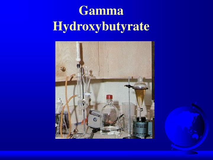 Gamma Hydroxybutyrate