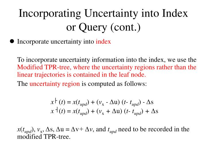 Incorporating Uncertainty into Index or Query (cont.)