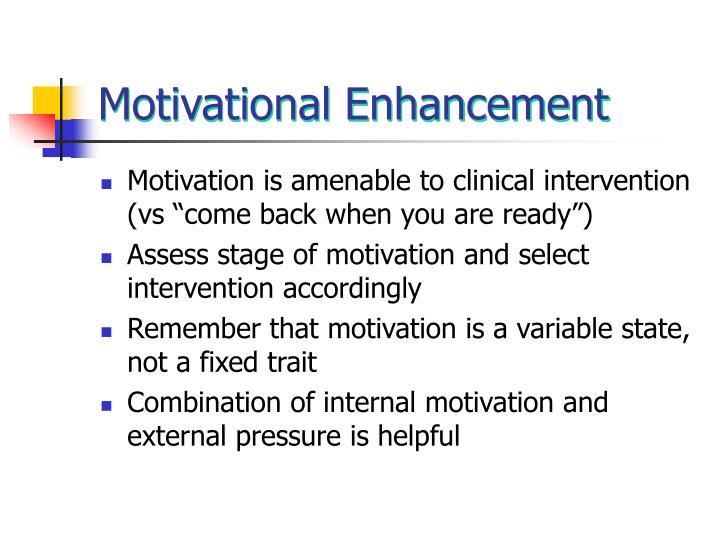 Motivational Enhancement