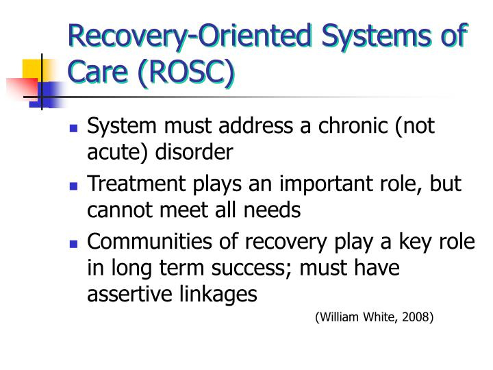 Recovery-Oriented Systems of Care (ROSC)
