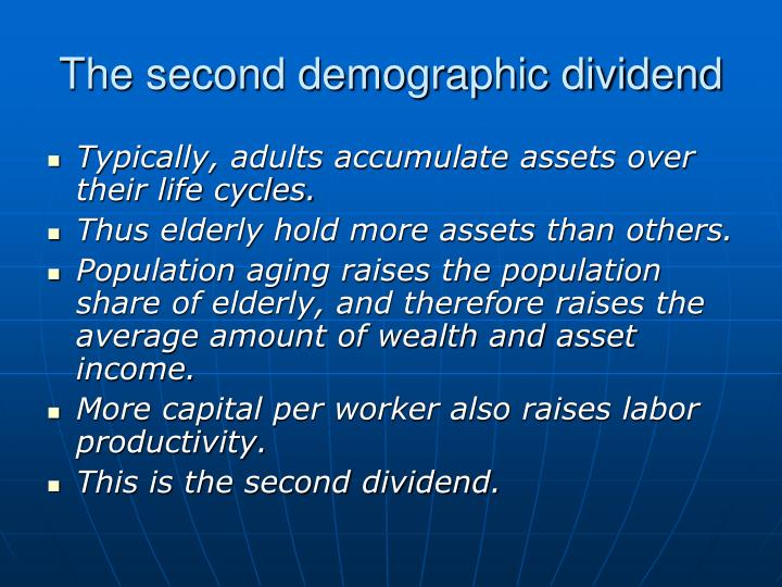 The second demographic dividend