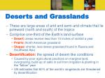 deserts and grasslands