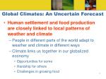 global climates an uncertain forecast