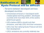 ratification of kyoto protocol will be difficult