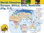 world climates europe africa asia australia fig 2 3