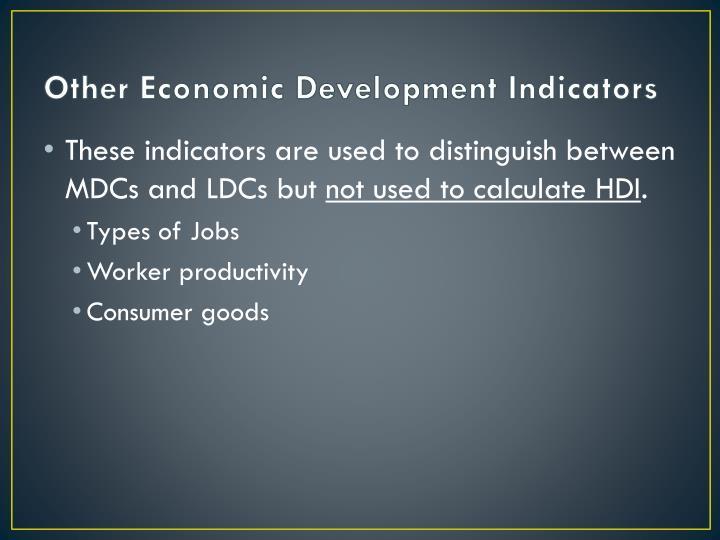 Other Economic Development Indicators