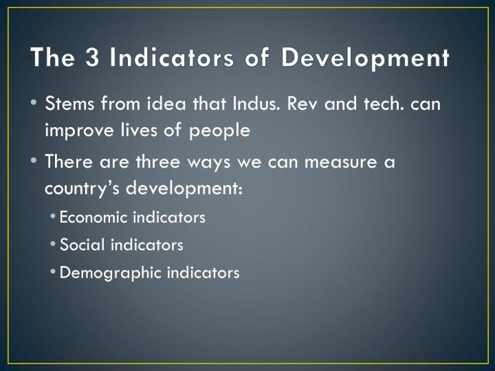 The 3 Indicators of Development