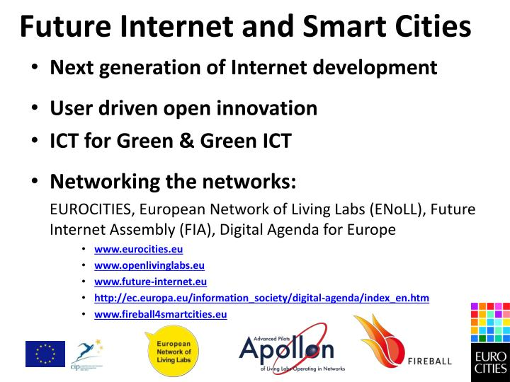 Future Internet and Smart Cities
