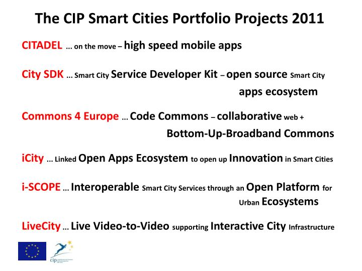 The CIP Smart Cities Portfolio Projects 2011