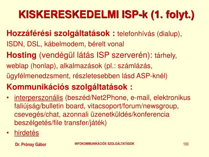KISKERESKEDELMI ISP-k (1. folyt.)