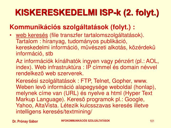 KISKERESKEDELMI ISP-k (2. folyt.)