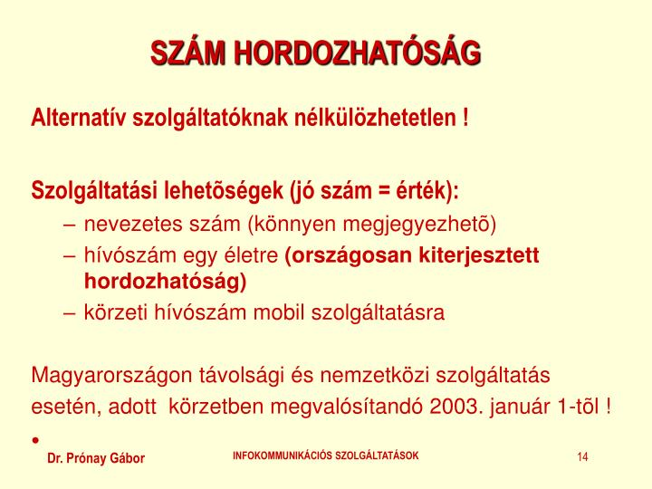 SZÁM HORDOZHATÓSÁG