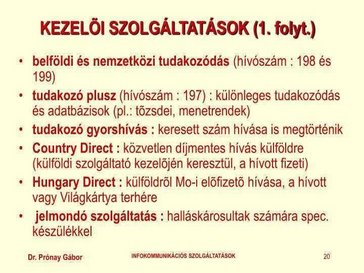 KEZELÕI SZOLGÁLTATÁSOK (1. folyt.)