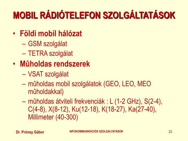 MOBIL RÁDIÓTELEFON SZOLGÁLTATÁSOK