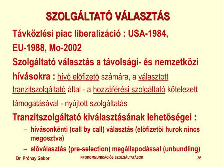SZOLGÁLTATÓ VÁLASZTÁS