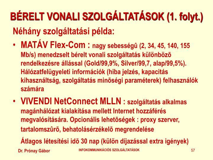 BÉRELT VONALI SZOLGÁLTATÁSOK (1. folyt.)