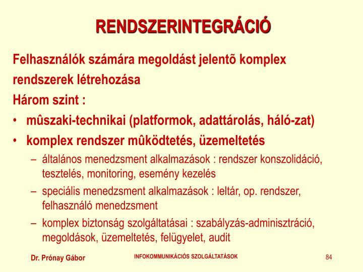 RENDSZERINTEGRÁCIÓ