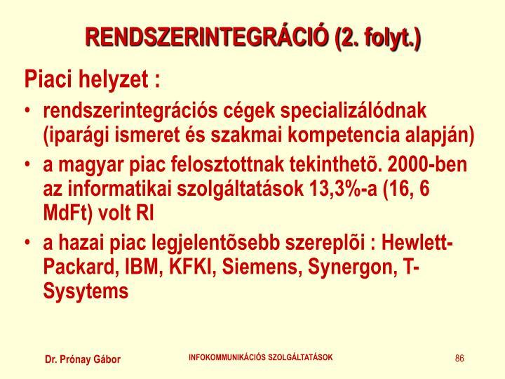 RENDSZERINTEGRÁCIÓ (2. folyt.)