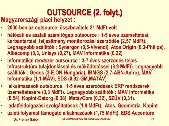 OUTSOURCE (2. folyt.)