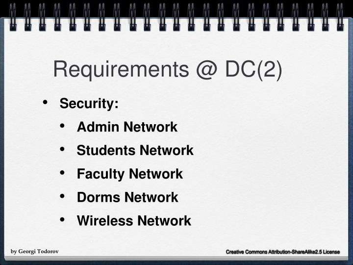 Requirements @ DC(2)