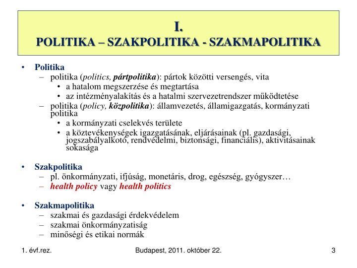 I politika szakpolitika szakmapolitika