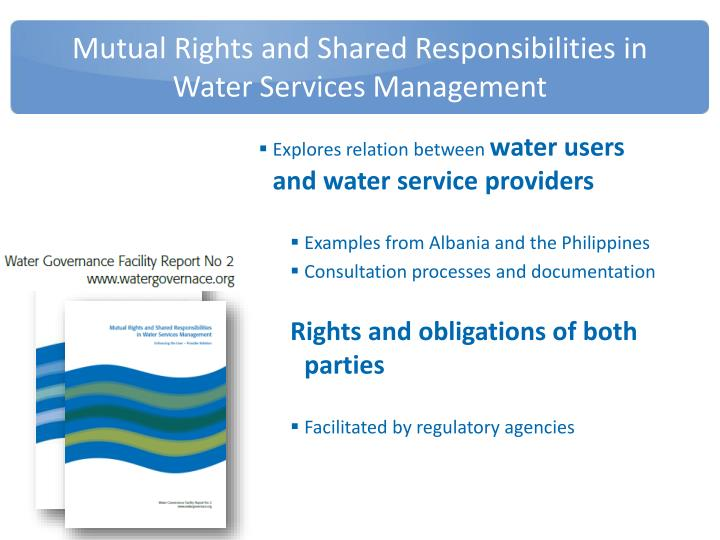 Mutual Rights and Shared Responsibilities in Water Services Management