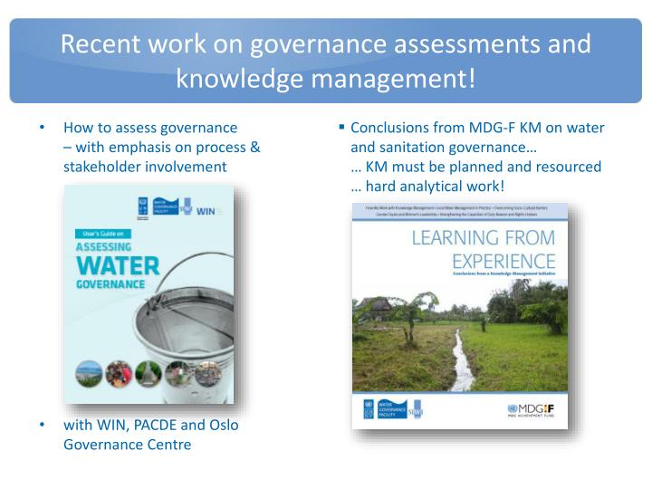 Recent work on governance assessments and knowledge management