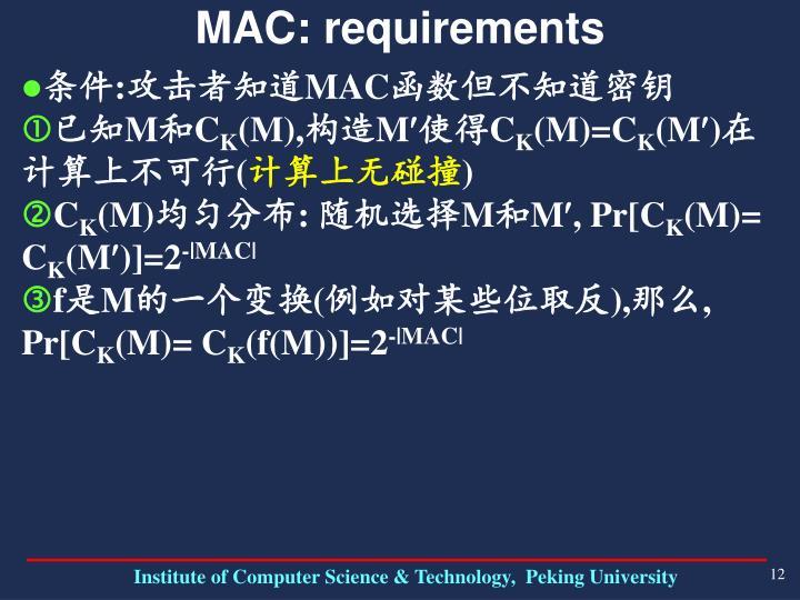 MAC: requirements