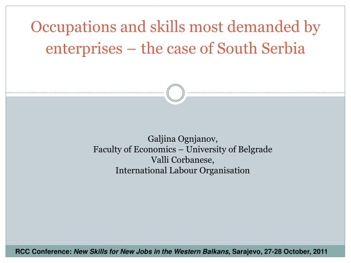 Occupations and skills most demanded by enterprises the case of south serbia